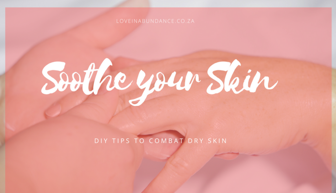 Soothe your Skin