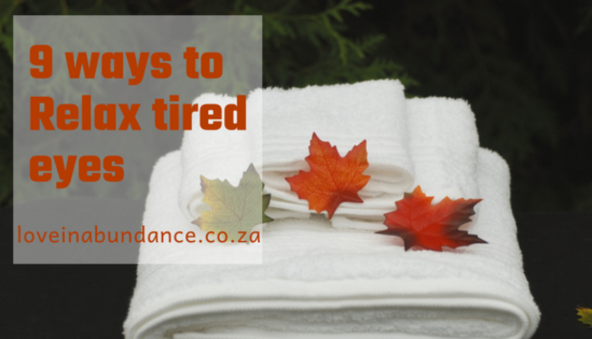 9 ways to reduce tired eyes