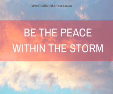 Be the peace within the storm