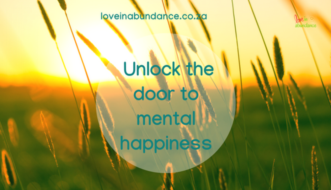 unlock the door to mental happiness