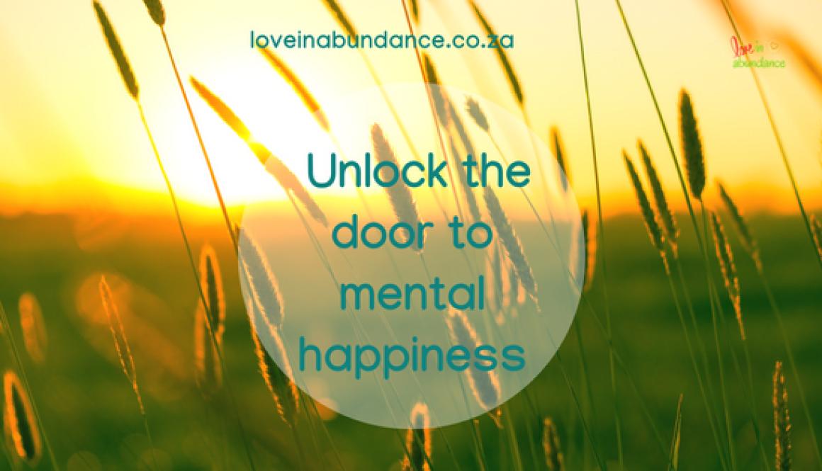 unlock the door to mental happiness