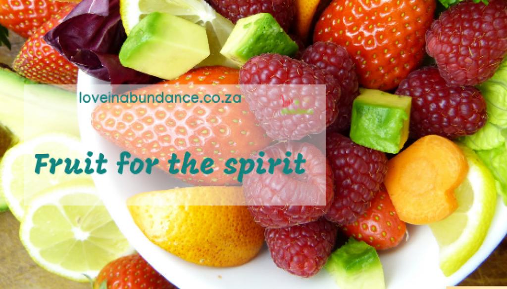 fruit for the spirit