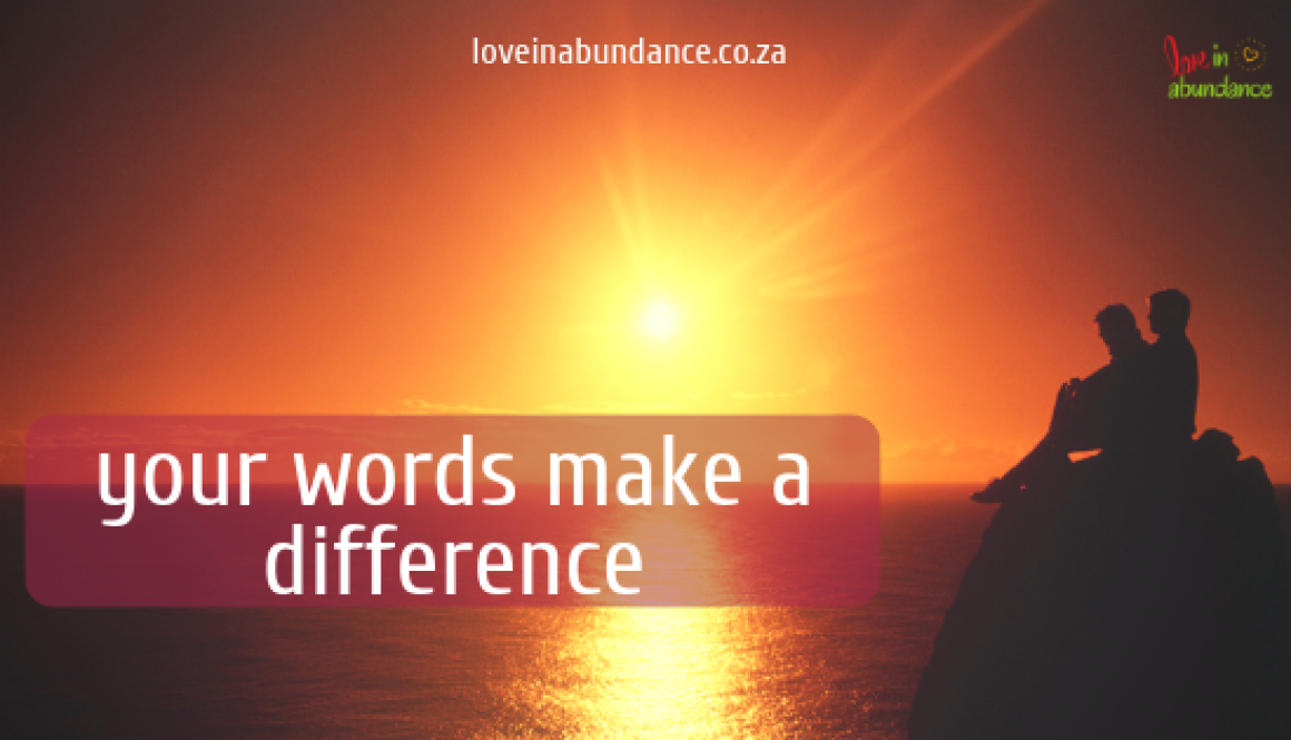 your words make a difference