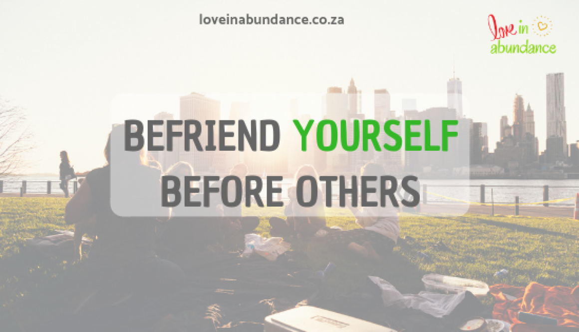 befriend yourself before others