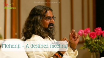 Mohanji - a destined meeting