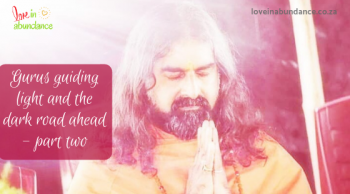 Gurus guiding light and the dark road ahead - part two