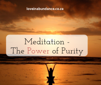 meditation - the power of purity
